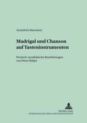 Madrigal und Chanson auf Tasteninstrumenten, Annedoris Baumann