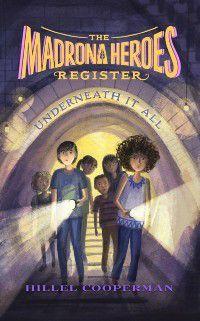 Madrona Heroes Register: Underneath it All, Hillel Cooperman