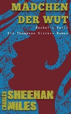 Mädchen der Wut, Charles Sheehan-Miles