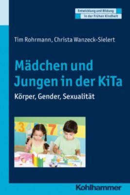 Mädchen und Jungen in der KiTa, Tim Rohrmann, Christa Wanzeck-Sielert