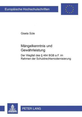 Mängelkenntnis und Gewährleistung, Gisela Süle