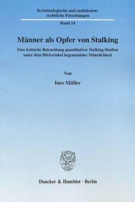 Männer als Opfer von Stalking, Ines Müller