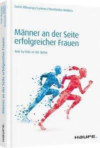 Männer an der Seite erfolgreicher Frauen, Vanessa Conin-Ohnsorge, Martina Lackner, Angelika Weinländer-Mölders