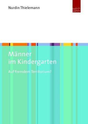 Männer im Kindergarten - Nurdin Thielemann |