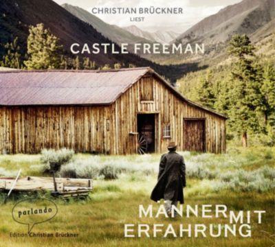 Männer mit Erfahrung, 4 Audio-CDs, Castle Freeman
