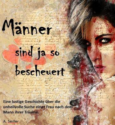 Männer sind ja so bescheuert, Andreas Seiller