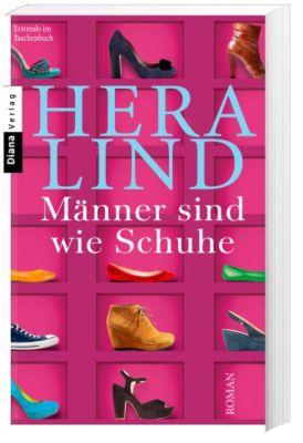 Männer sind wie Schuhe, Hera Lind