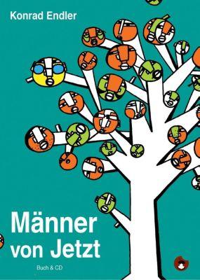 Männer von Jetzt, m. Audio-CD - Konrad Endler |