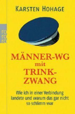 Männer-WG mit Trinkzwang - Karsten Hohage |