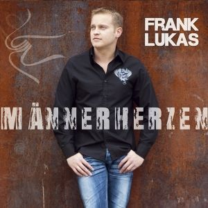 Männerherzen, Frank Lukas