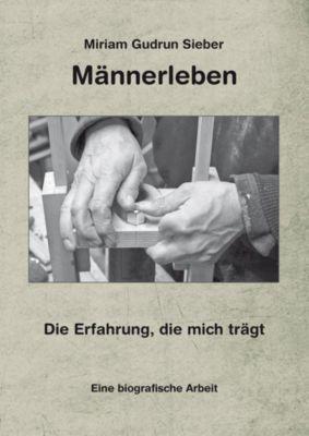 Männerleben, m. 1 Audio-CD - Miriam G. Sieber  