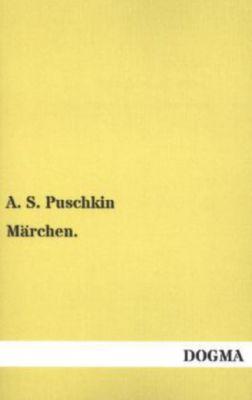 Märchen - Alexander S. Puschkin |