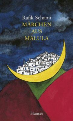 Märchen aus Malula, Rafik Schami