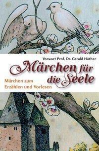 Märchen für die Seele, Heinrich Dickerhoff (Hg.), HARLINDA LOX (HG.)