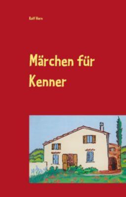 Märchen für Kenner, Rolf Horn