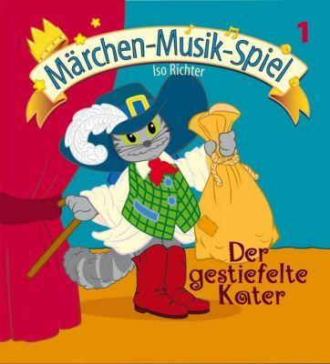 Märchen-Musik-Spiel: Bd.1 Der gestiefelte Kater, m. Audio-CD