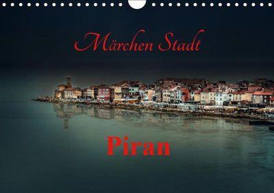 Märchen Stadt Piran (Wandkalender 2019 DIN A4 quer), Ludvik Rajbar