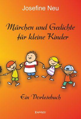 Märchen und Gedichte für kleine Kinder, Josefine Neu