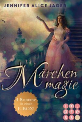 Märchenmagie (Alle Märchen-Romane von Jennifer Alice Jager in einer E-Box!), Jennifer Alice Jager