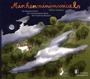 Märchenminimusicals: Drei Europäische Märchen, Oliver Geister