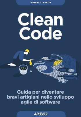 Maestri di programmazione: Clean Code, Robert C. Martin