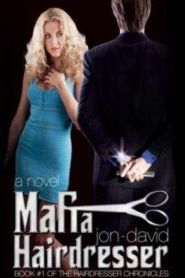 Mafia Hairdresser: Mafia Hairdresser, Jon-David