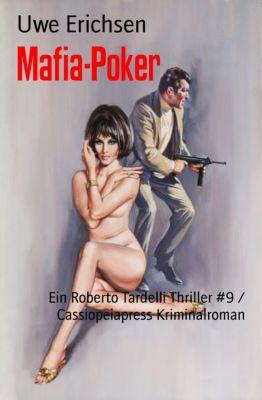 Mafia-Poker, Uwe Erichsen