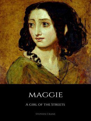 Maggie, Stephen Crane