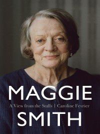 Maggie Smith, Caroline Fevrier