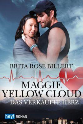 Maggie Yellow Cloud, Brita Rose-Billert