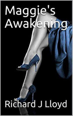 Maggie's Awakening, Richard J Lloyd