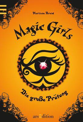 Magic Girls Band 5: Die grosse Prüfung, Marliese Arold