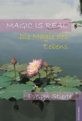 Magic is real, Evelyn Stierle