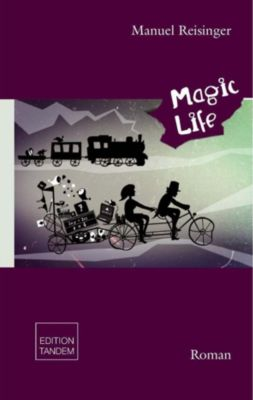 Magic Life - Manuel Reisinger |