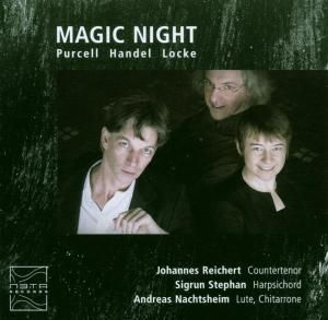 Magic Night-Purcell Handel Locke, Reichert, Stephan, Nachtsheim
