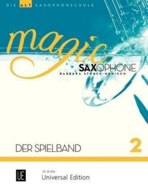 Magic Saxophone - Der Spielband - Barbara Strack-Hanisch  