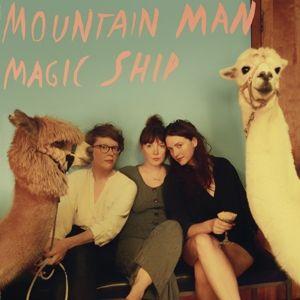Magic Ship (Lp+Mp3,Transparent) (Vinyl), Mountain Man