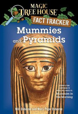 Magic Tree House Fact Tracker - Mummies and Pyramids, Mary Pope Osborne