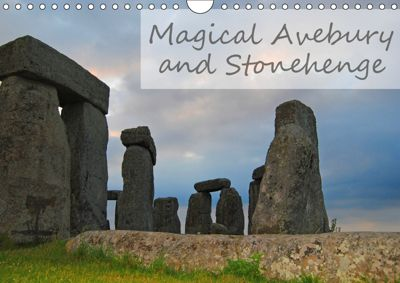 Magical Avebury and Stonehenge (Wall Calendar 2019 DIN A4 Landscape), Manuela Tollerian-Fornoff