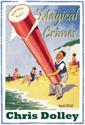 Magical Crimes, Chris Dolley