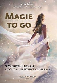 Magie to go - Irene Scherz |