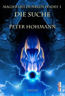 Magier des dunklen Pfads, Die Suche, Peter Hohmann