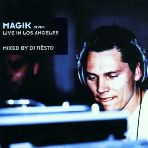 Magik 7 / Live In Los Angeles, Tiesto