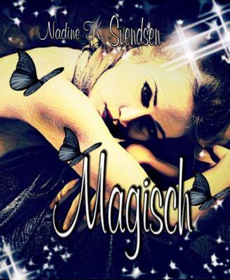 Magisch I, Nadine K. Svendsen