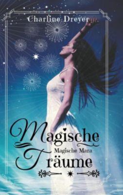 Magische Träume, Charline Dreyer