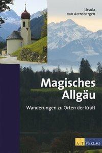 Magisches Allgäu, Ursula van Arensbergen