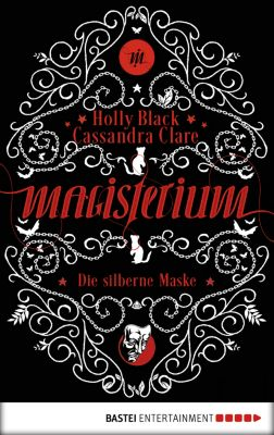 Magisterium, Cassandra Clare, Holly Black