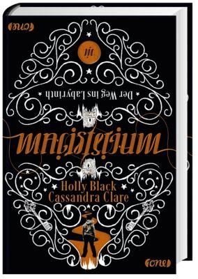 Magisterium Band 1: Der Weg ins Labyrinth, Cassandra Clare, Holly Black