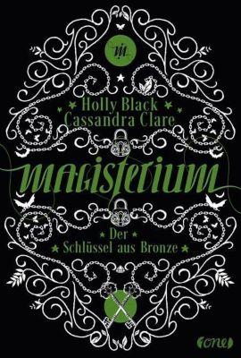 Magisterium - Der Schlüssel aus Bronze, Cassandra Clare, Holly Black