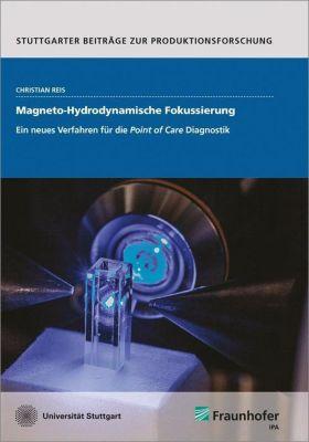 Magneto-Hydrodynamische Fokussierung., Christian Reis